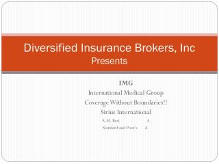 Diversified Insurance Brokers, Inc Presents