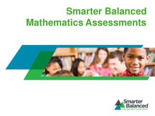 Smarter Balanced Mathematics Assessments