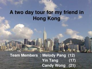 A two day tour for my friend in Hong Kong
