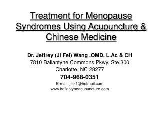 Treatment for Menopause Syndromes Using Acupuncture & Chinese Medicine
