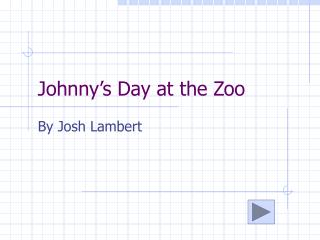 Johnny's Day at the Zoo
