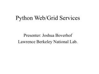 Python Web/Grid Services