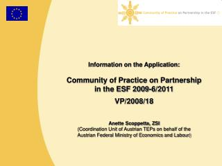 Information on the Application: Community of Practice on Partnership in the ESF 2009-6/2011