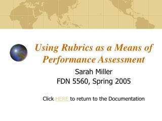Using Rubrics as a Means of Performance Assessment