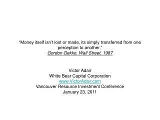 Victor Adair White Bear Capital Corporation VictorAdair