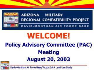 WELCOME! Policy Advisory Committee (PAC) Meeting August 20, 2003