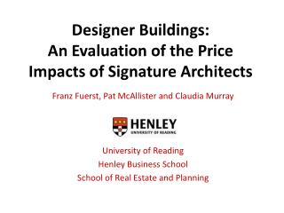 Designer Buildings:  An Evaluation of the Price Impacts of Signature Architects