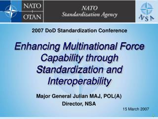 Enhancing Multinational Force Capability through Standardization and Interoperability