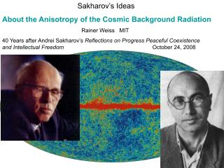 Sakharov's Ideas  About the Anisotropy of the Cosmic Background Radiation