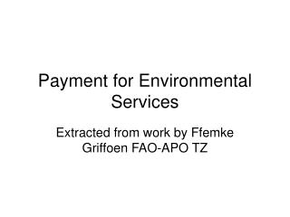 Payment for Environmental Services