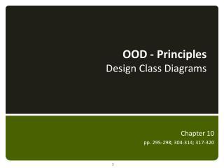 OOD - Principles  Design Class Diagrams