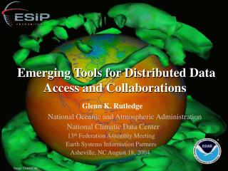 Emerging Tools for Distributed Data Access and Collaborations