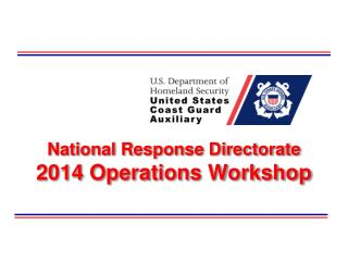 National Response Directorate 2014 Operations Workshop