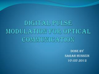 Digital pulse modulation for optical communication