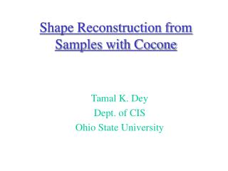 Shape Reconstruction from Samples with Cocone