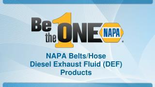 NAPA Belts/Hose  Diesel  Exhaust Fluid (DEF) Products