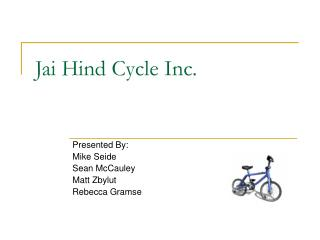 Jai Hind Cycle Inc.