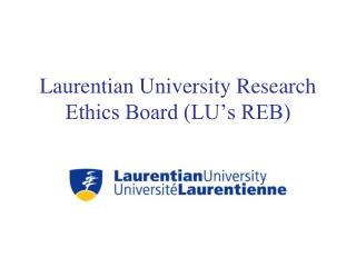 Laurentian University Research Ethics Board (LU's REB)