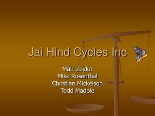 Jai Hind Cycles Inc