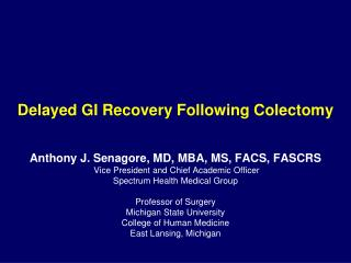 Delayed GI Recovery Following  Colectomy