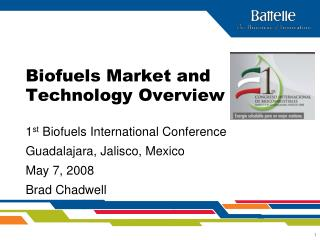 Biofuels Market and Technology Overview
