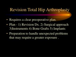Revision Total Hip Arthroplasty