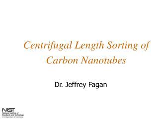 Centrifugal Length Sorting of Carbon Nanotubes