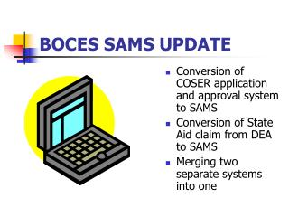 BOCES SAMS UPDATE