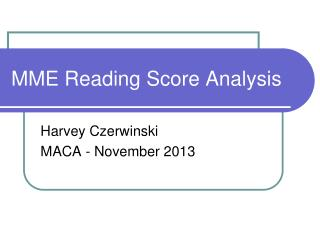 MME Reading Score Analysis