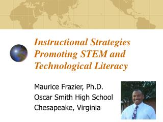 Instructional Strategies Promoting STEM and Technological Literacy