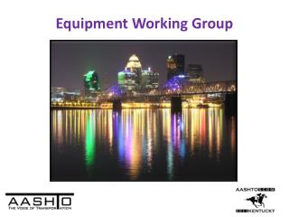 Equipment Working Group