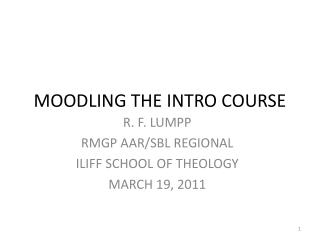 MOODLING THE INTRO COURSE