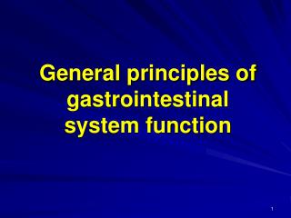 General principles of gastrointestinal system function