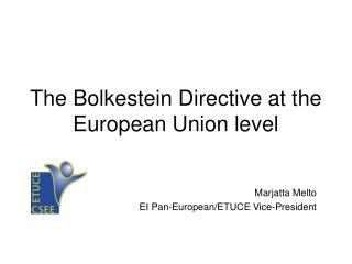 The Bolkestein Directive at the European Union level