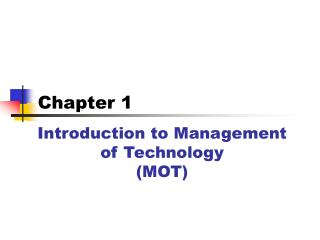 Introduction to Management   of Technology (MOT)