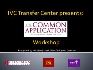 IVC Transfer Center presents:  Workshop