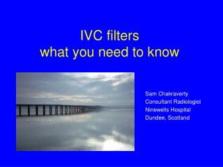 IVC filters what you need to know