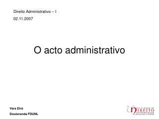 O acto administrativo