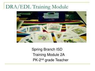 DRA/EDL Training Module