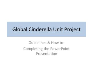 Global Cinderella Unit Project