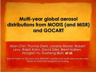 Multi-year global aerosol distributions from MODIS (and MISR) and GOCART