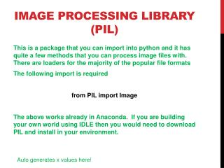 Image Processing library (PIL)