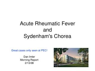 Acute Rheumatic Fever and Sydenham's Chorea