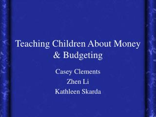 Teaching Children About Money & Budgeting