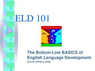 ELD 101