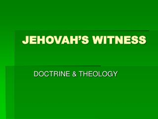 JEHOVAH�S WITNESS