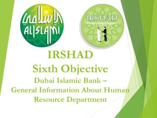 IRSHAD Sixth Objective Dubai Islamic Bank –  General Information About Human Resource Department