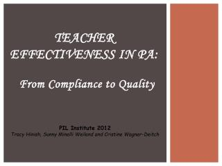 Teacher Effectiveness in PA: