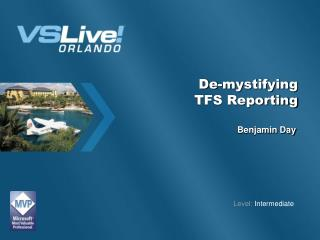 De-mystifying  TFS Reporting