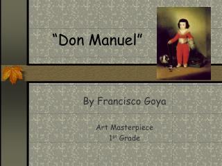 """""""Don Manuel"""""""